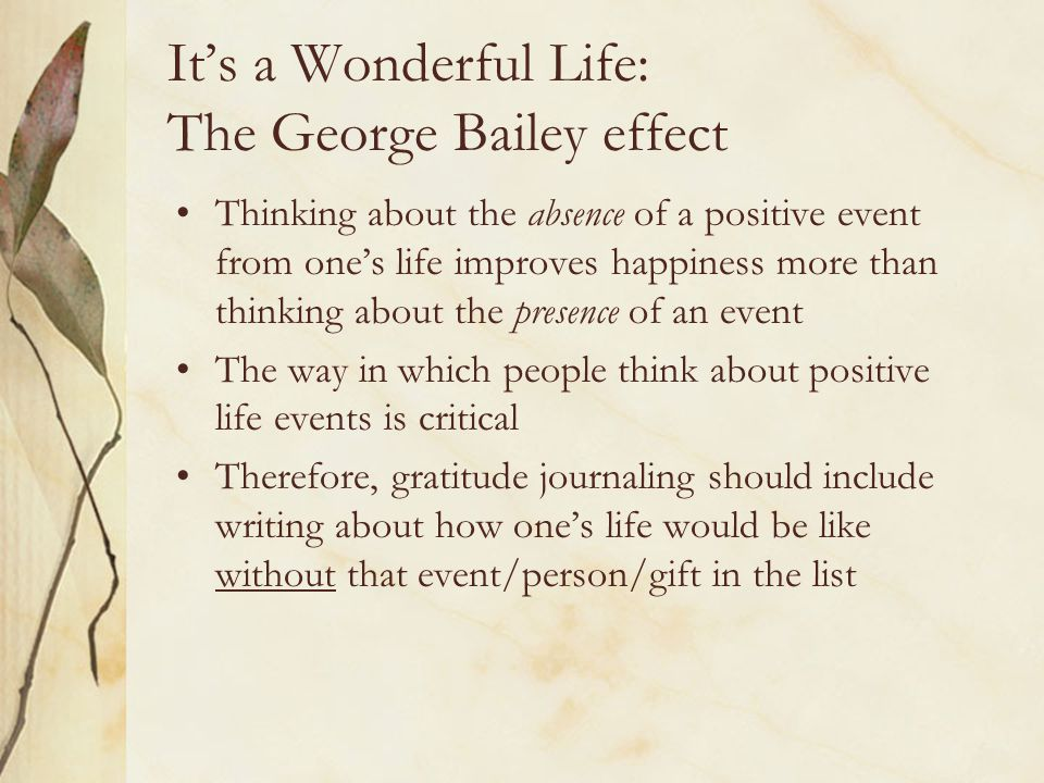 It's a Wonderful Life: The George Bailey effect