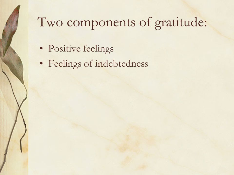 Two components of gratitude: