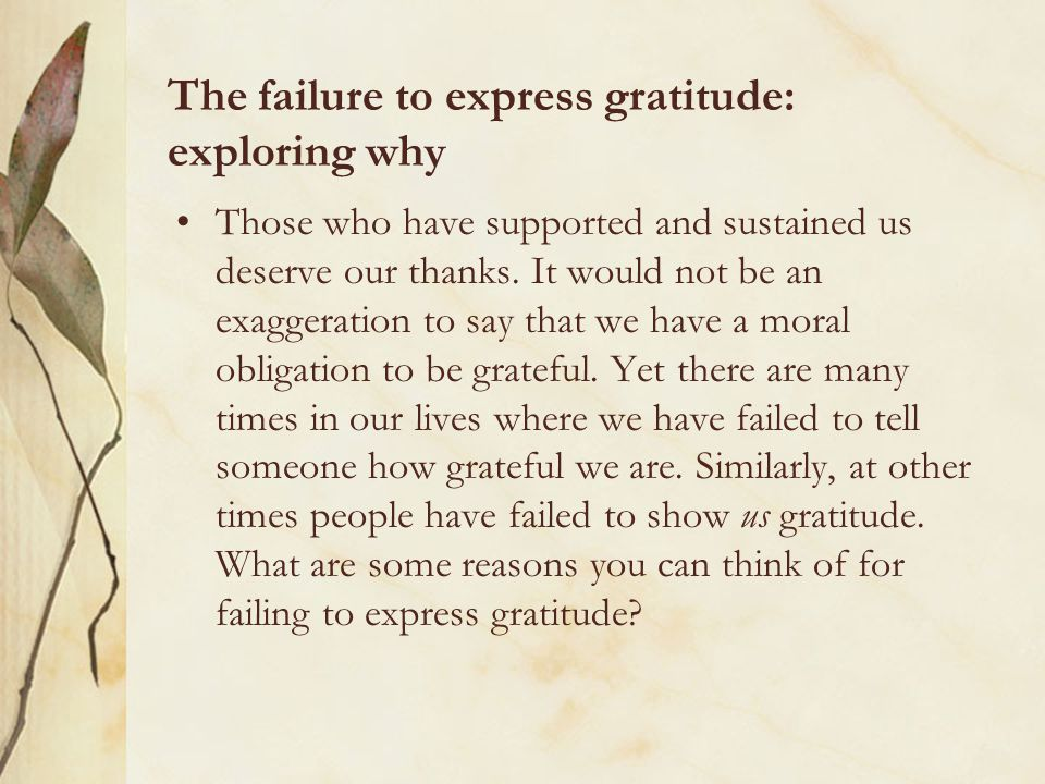 The failure to express gratitude: exploring why