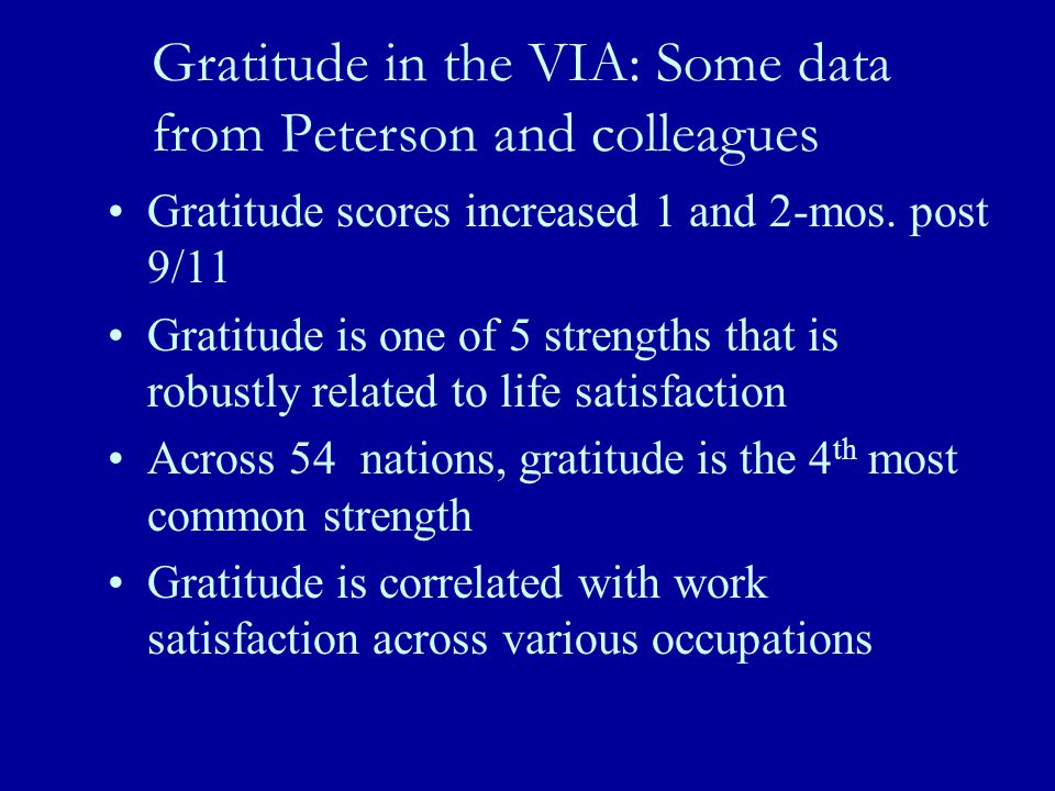 Gratitude in the VIA: Some data from Peterson and colleagues