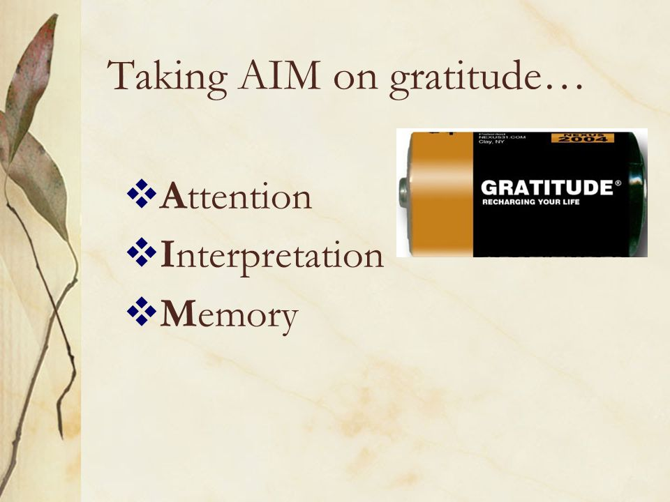 Taking AIM on gratitude…
