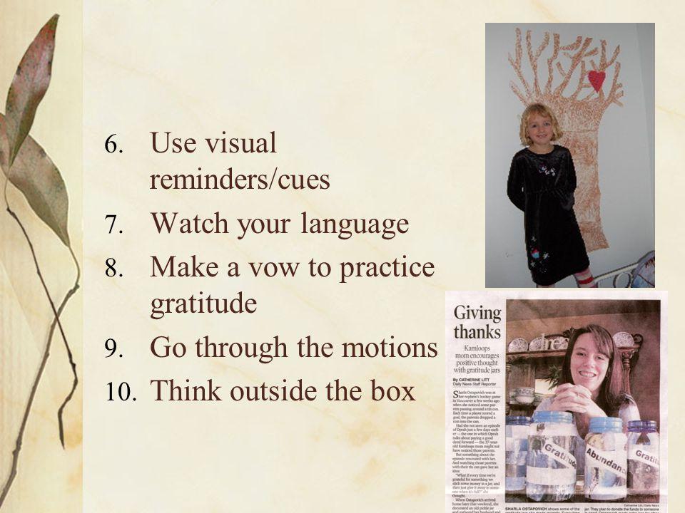 Use visual reminders/cues