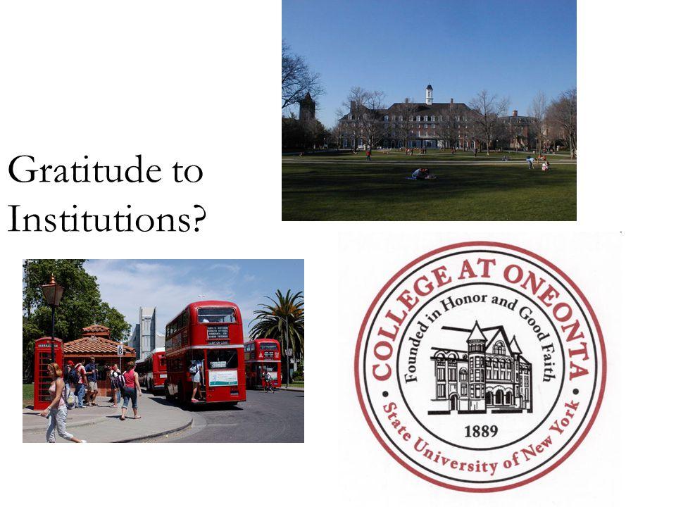 Gratitude to Institutions