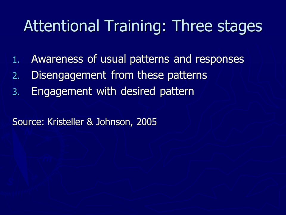 Attentional Training: Three stages