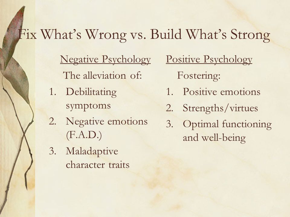 Fix What's Wrong vs. Build What's Strong