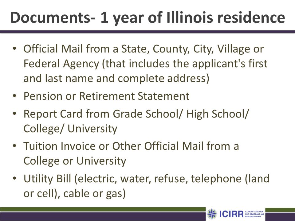 Documents- 1 year of Illinois residence