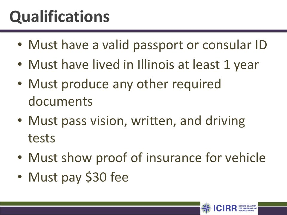 Qualifications Must have a valid passport or consular ID