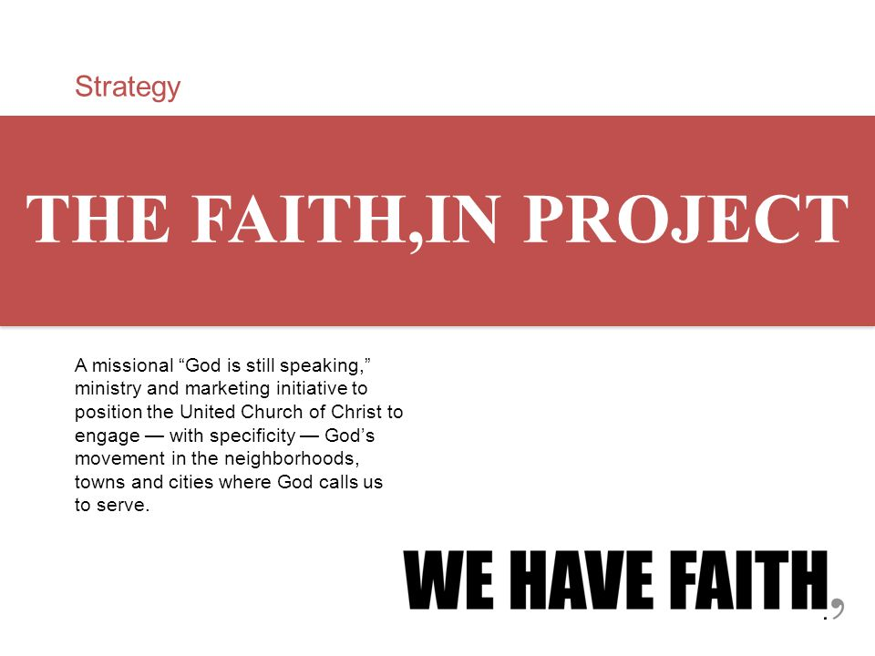 THE FAITH,IN PROJECT Strategy