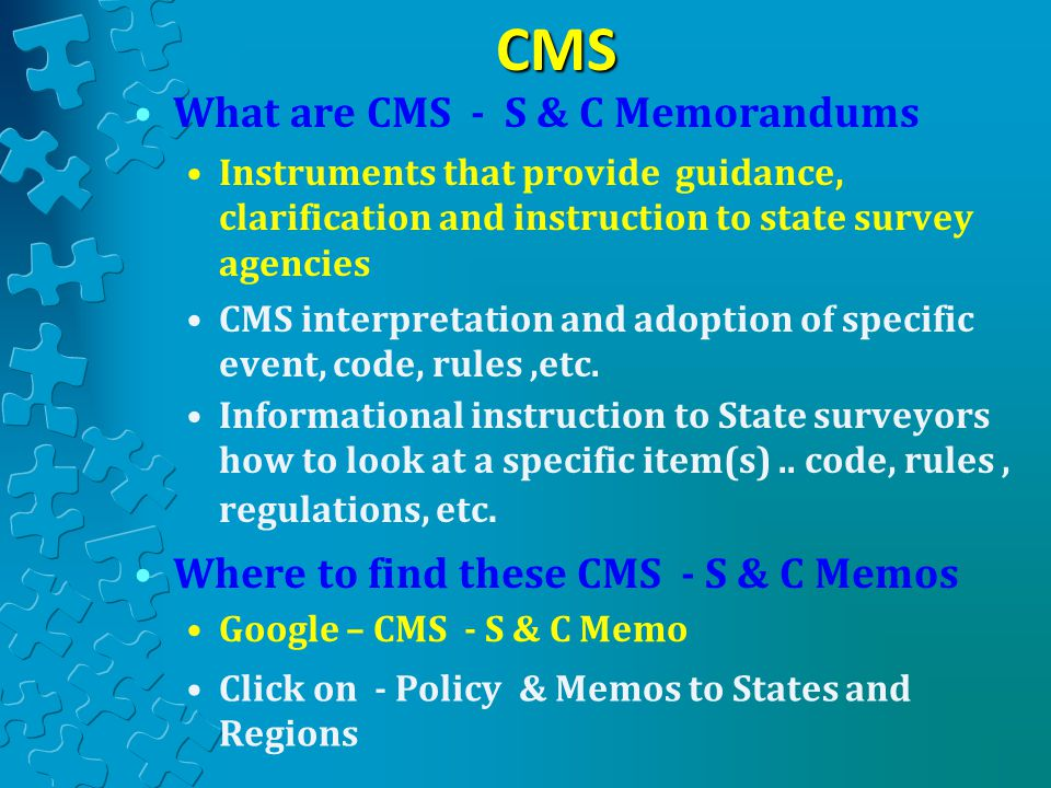 CMS What are CMS - S & C Memorandums
