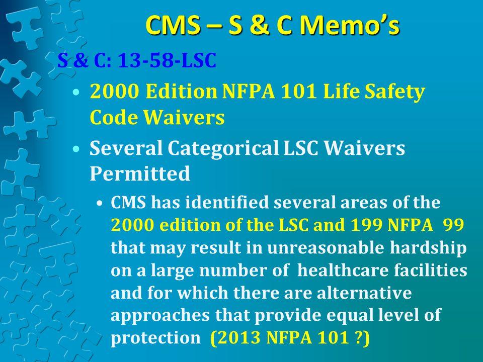 CMS – S & C Memo's S & C: 13-58-LSC