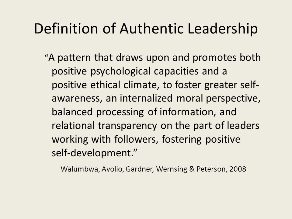 Definition of Authentic Leadership