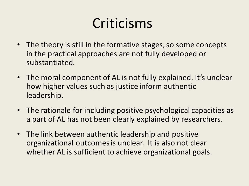 Criticisms The theory is still in the formative stages, so some concepts in the practical approaches are not fully developed or substantiated.