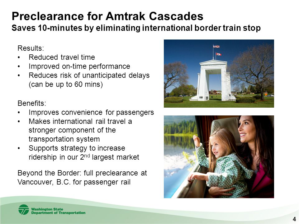 Preclearance for Amtrak Cascades Saves 10-minutes by eliminating international border train stop