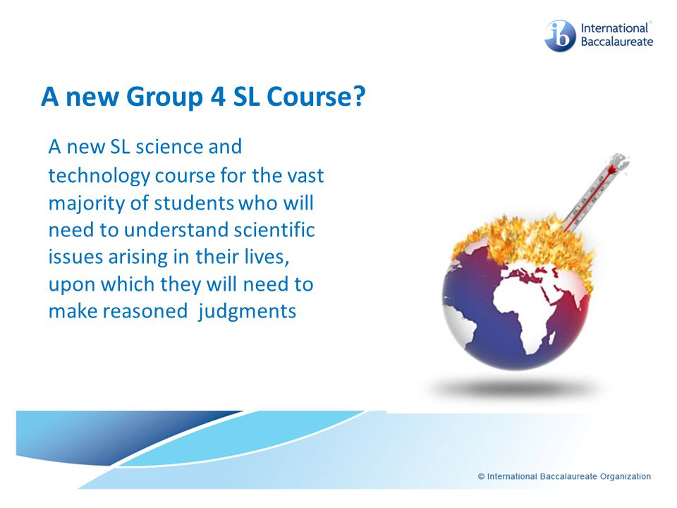 A new Group 4 SL Course