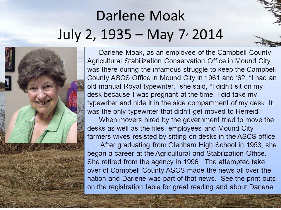 Darlene Moak July 2, 1935 – May 7, 2014