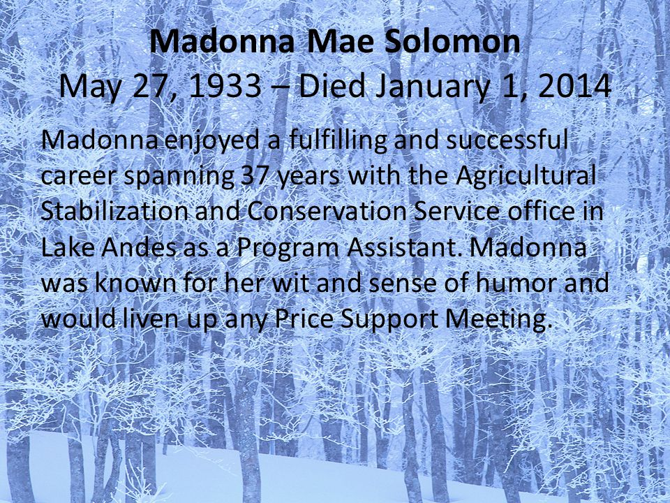 Madonna Mae Solomon May 27, 1933 – Died January 1, 2014