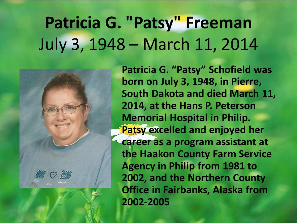 Patricia G. Patsy Freeman July 3, 1948 – March 11, 2014