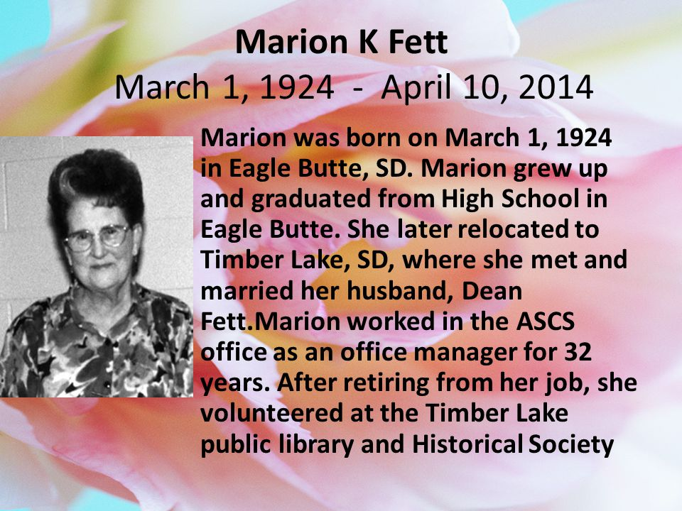 Marion K Fett March 1, 1924 - April 10, 2014