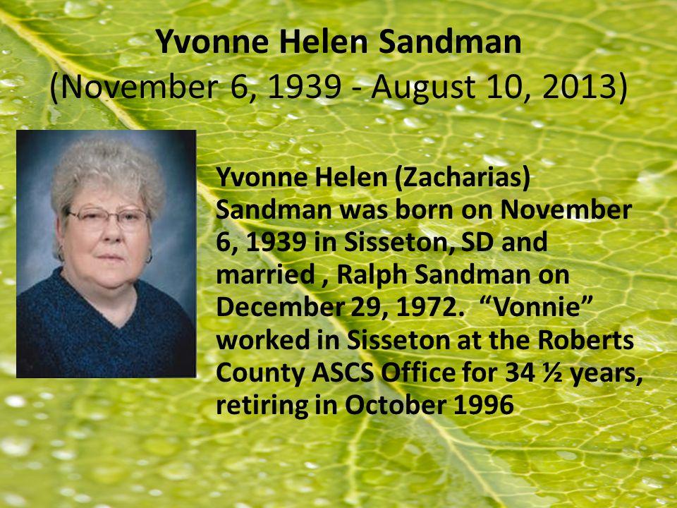 Yvonne Helen Sandman (November 6, 1939 - August 10, 2013)