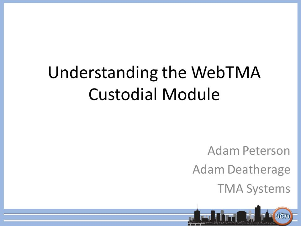Understanding the WebTMA Custodial Module