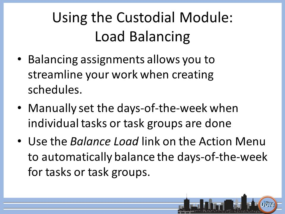 Using the Custodial Module: Load Balancing