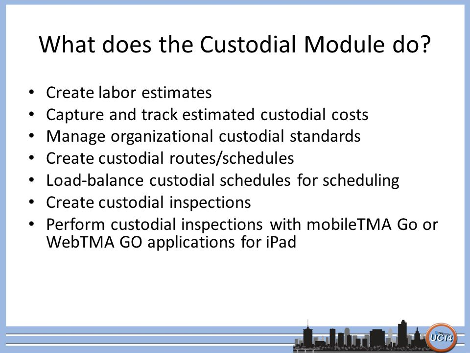 What does the Custodial Module do