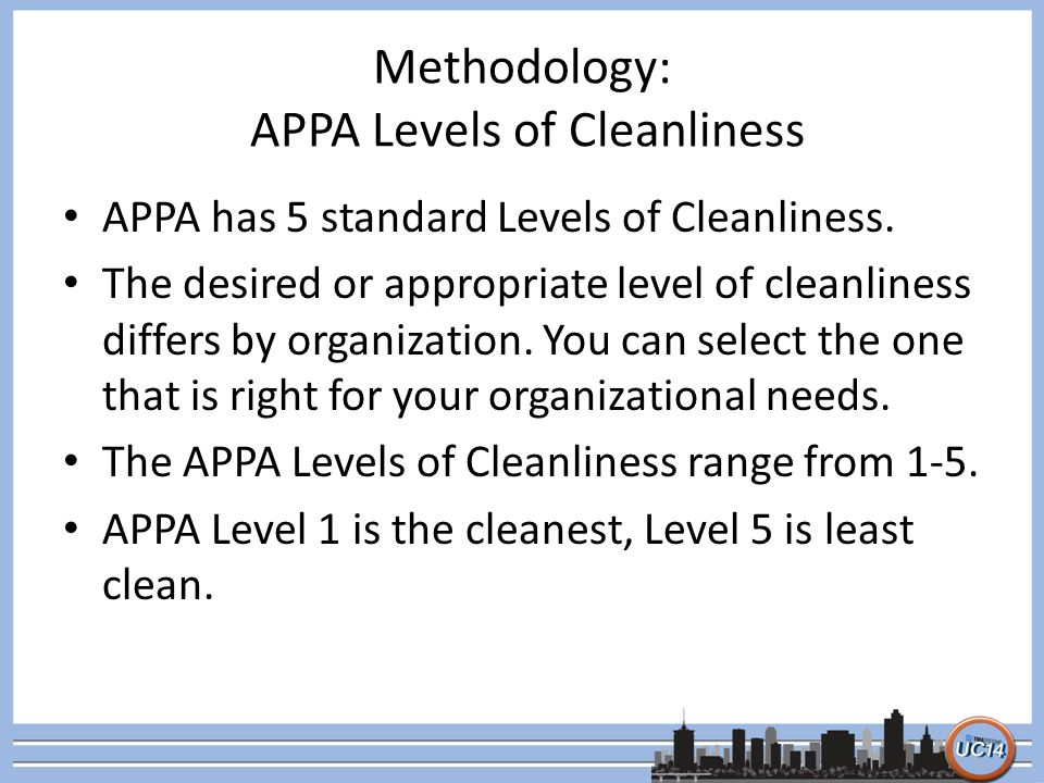 Methodology: APPA Levels of Cleanliness