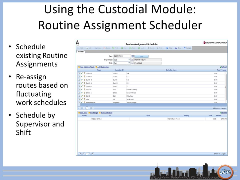 Using the Custodial Module: Routine Assignment Scheduler