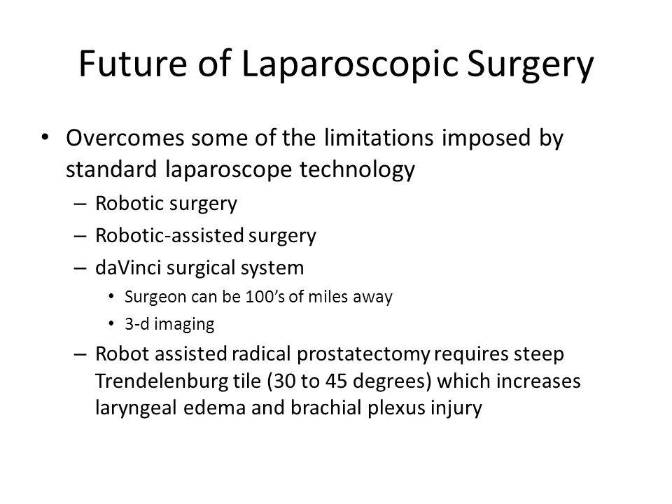 Future of Laparoscopic Surgery