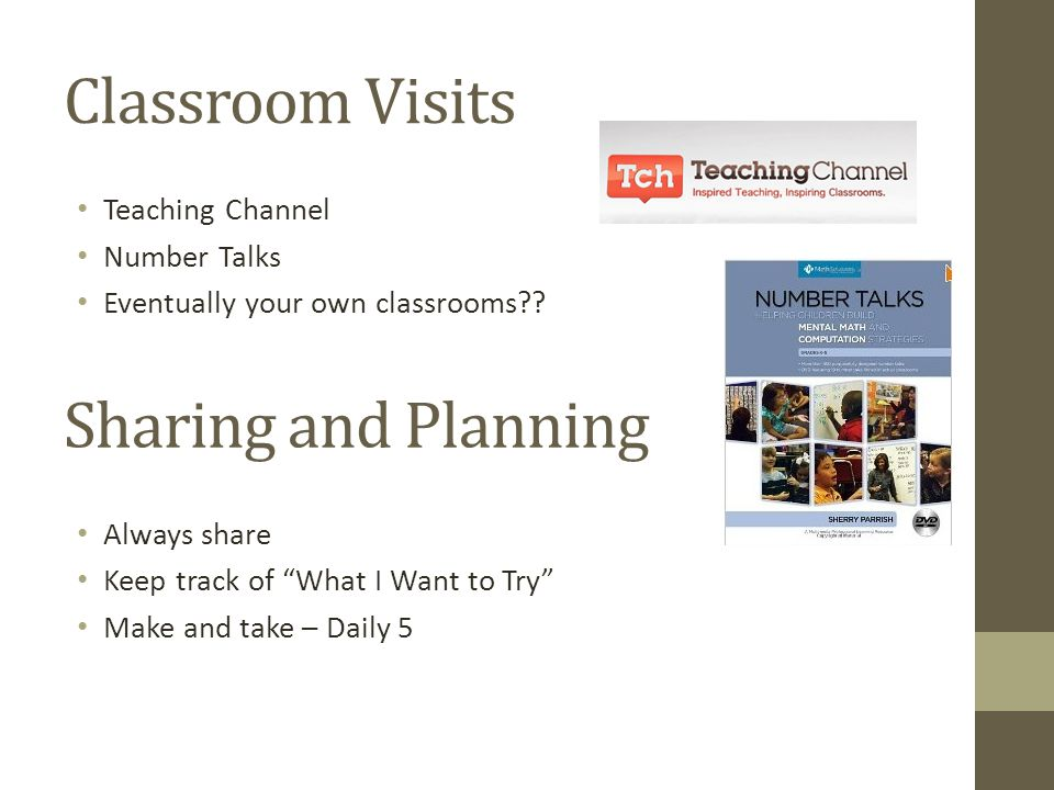 Classroom Visits Sharing and Planning Teaching Channel Number Talks