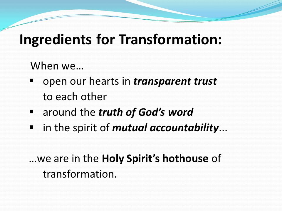 Ingredients for Transformation: