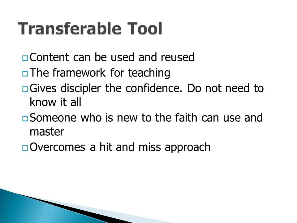 Transferable Tool Content can be used and reused
