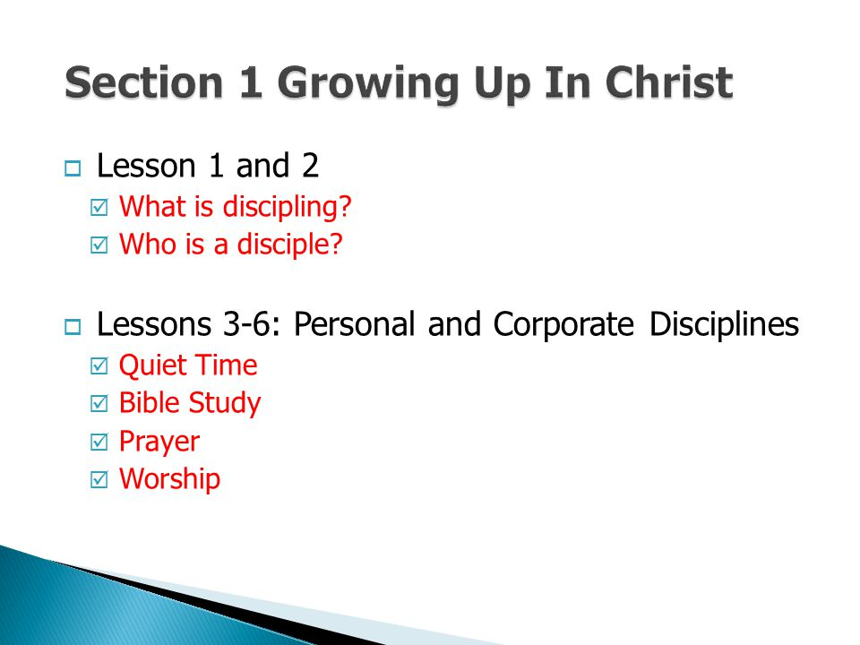 Section 1 Growing Up In Christ