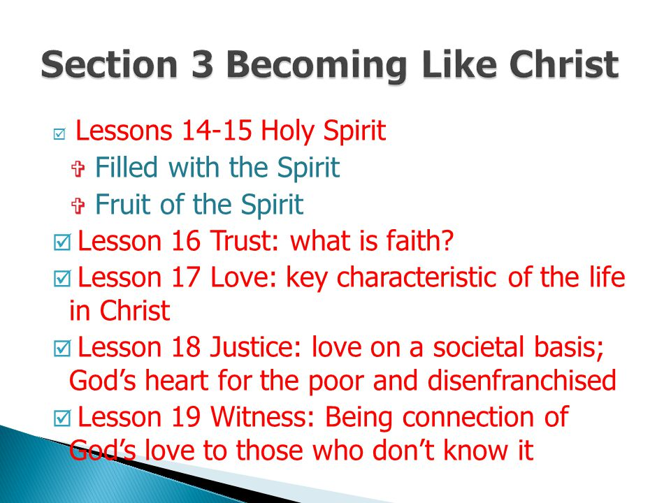 Section 3 Becoming Like Christ