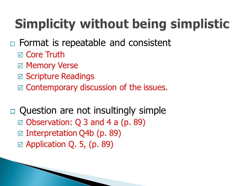 Simplicity without being simplistic