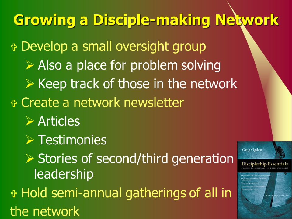 Growing a Disciple-making Network