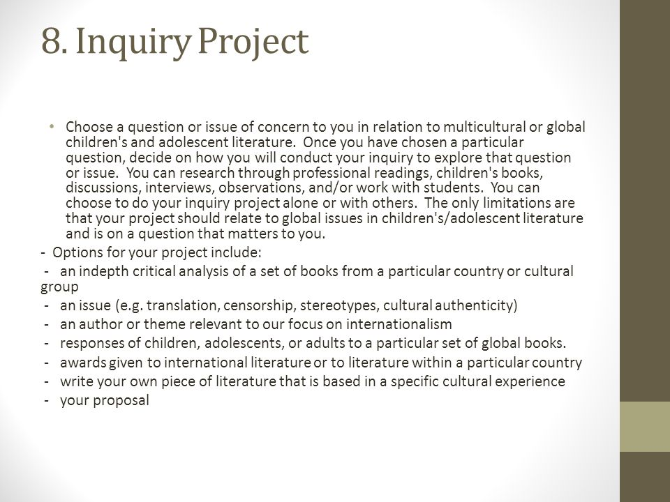 8. Inquiry Project