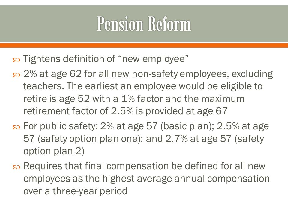 Pension Reform Tightens definition of new employee