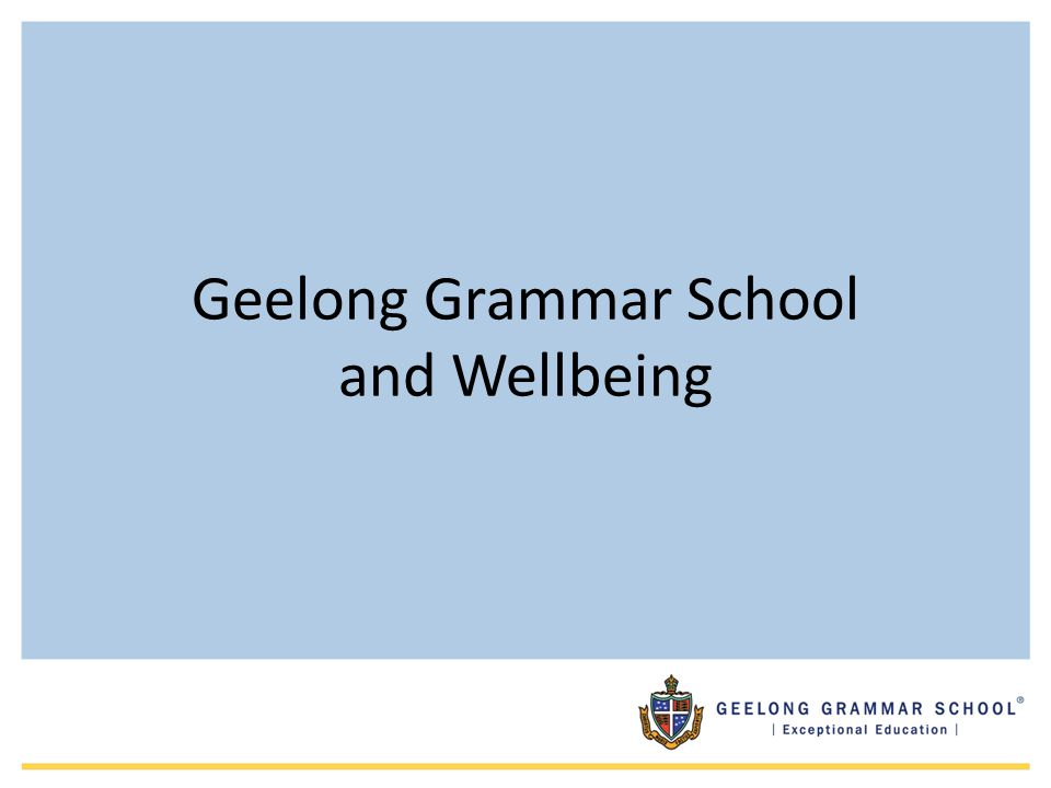 Geelong Grammar School and Wellbeing