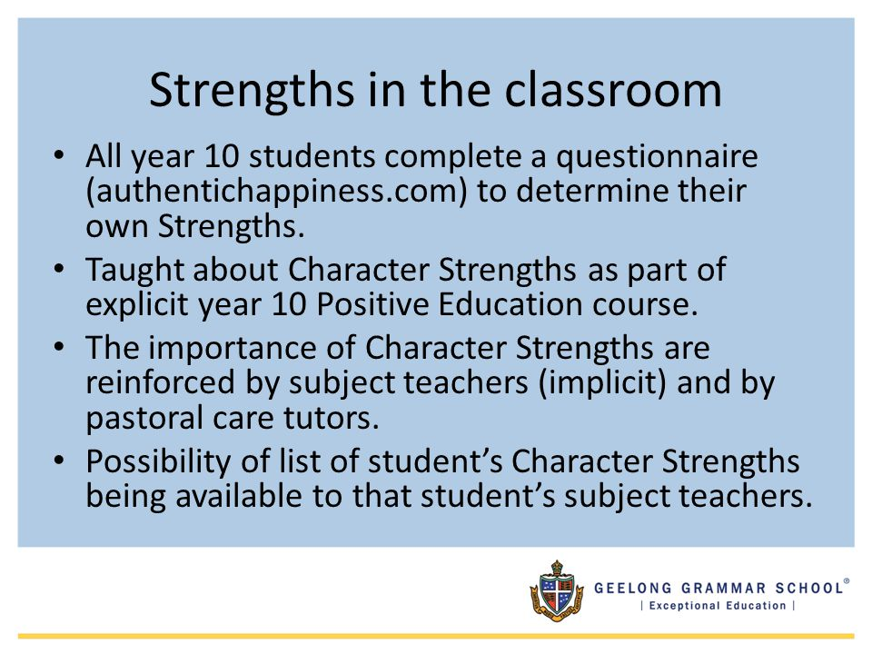 Strengths in the classroom