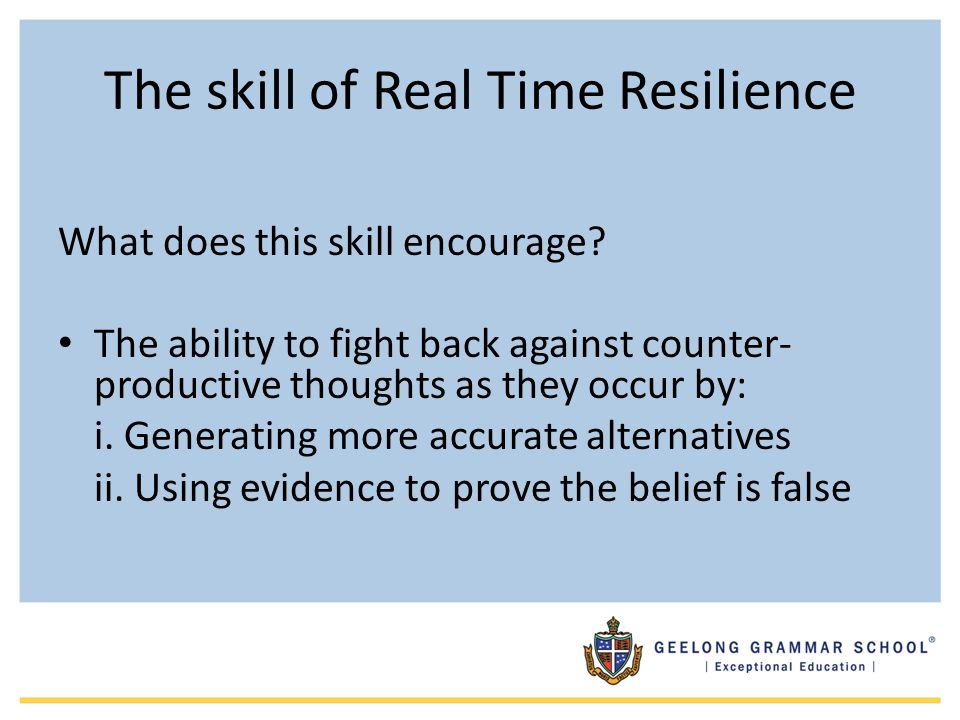 The skill of Real Time Resilience