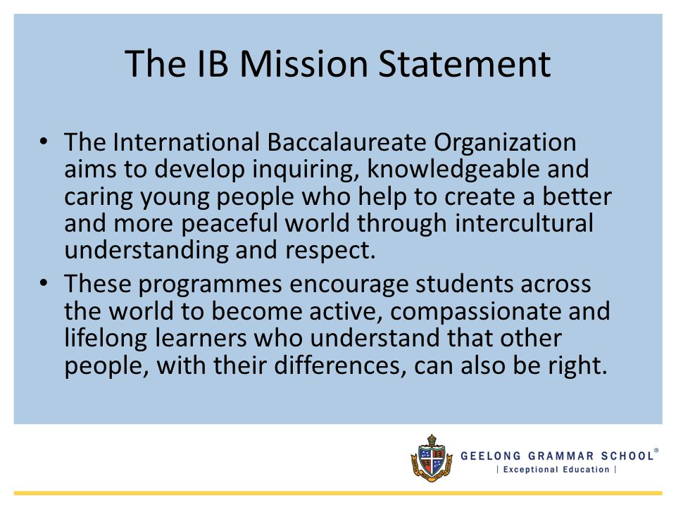 The IB Mission Statement