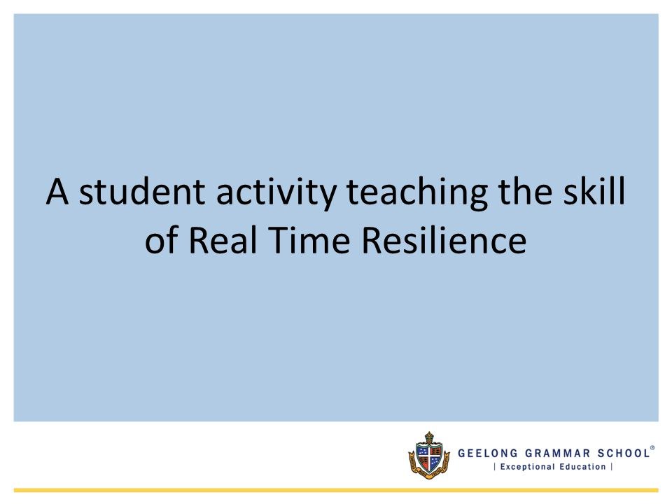 A student activity teaching the skill of Real Time Resilience