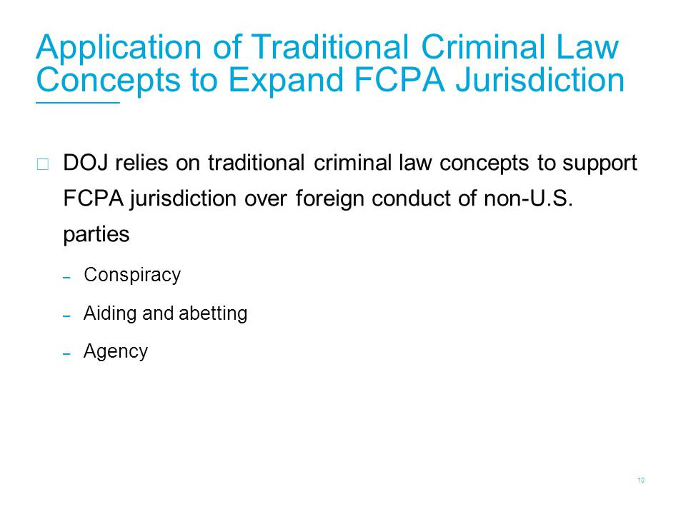 FCPA: Conspiracy Conspiracy is an agreement of two or more persons to do an illegal act, or to do a lawful act by unlawful means.