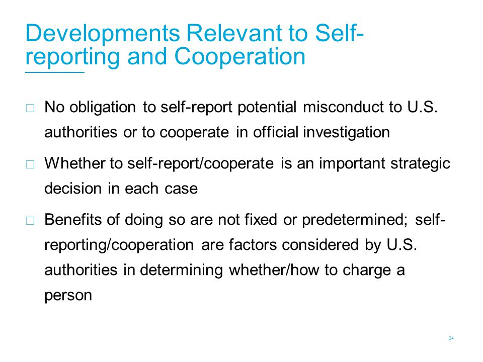Developments Relevant to Self-Reporting and Cooperation