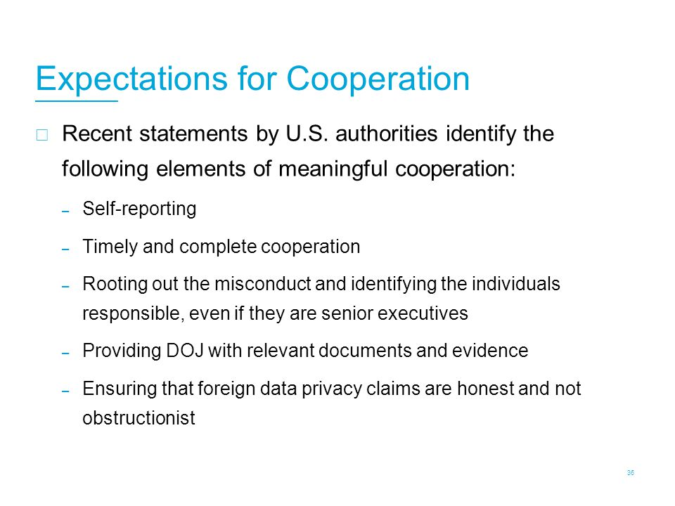 Cooperation: Recent Emphasis on Providing Evidence of Individual Culpability