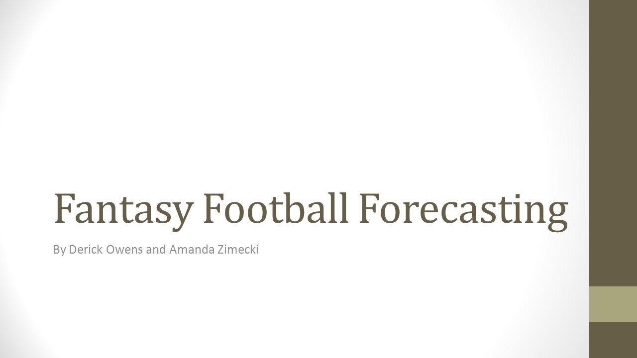Fantasy Football Forecasting