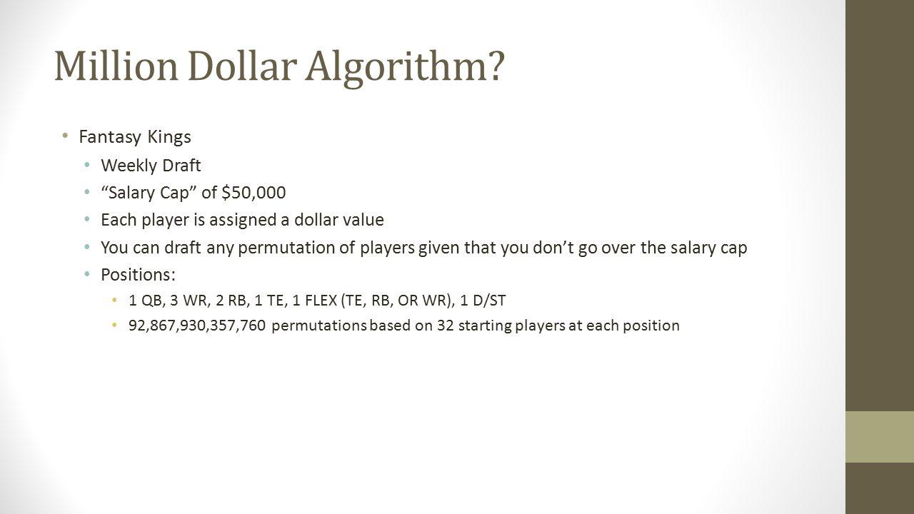 Million Dollar Algorithm