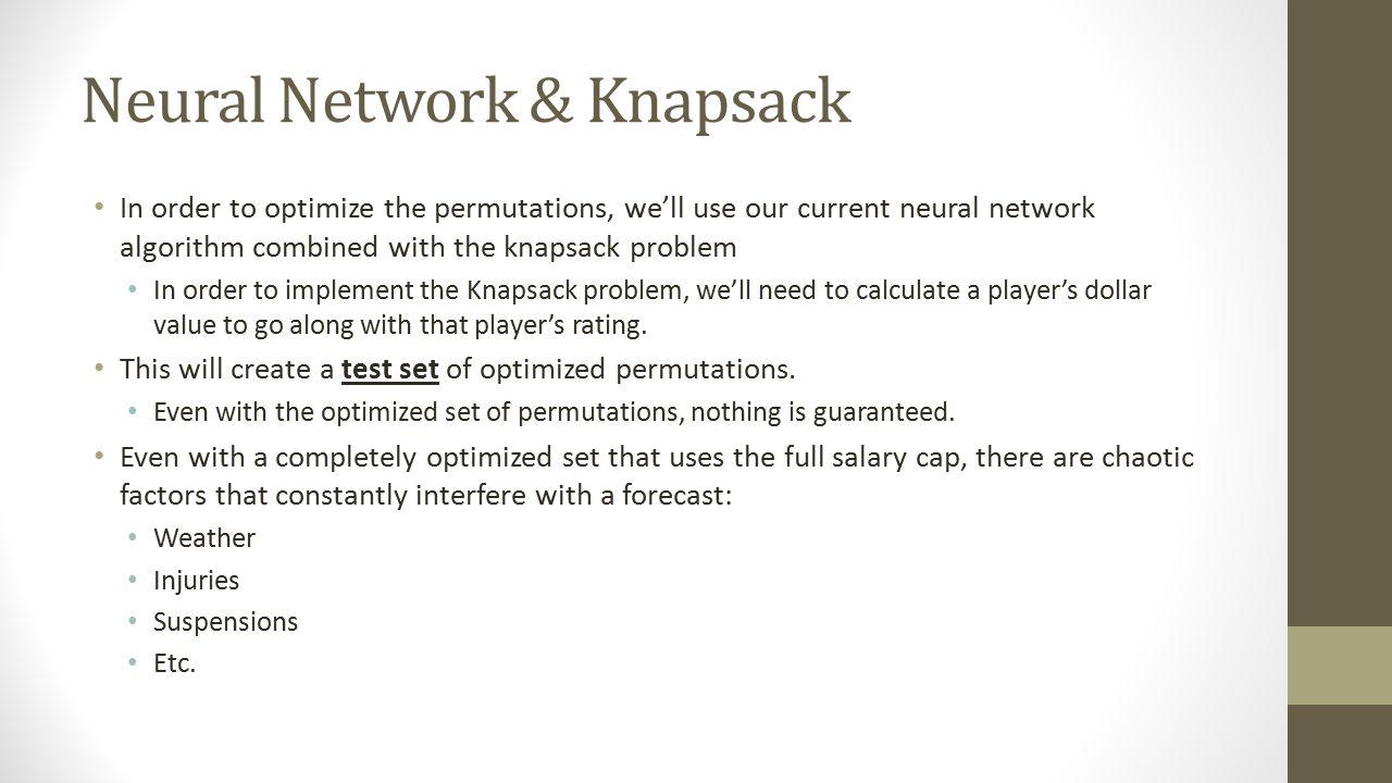 Neural Network & Knapsack