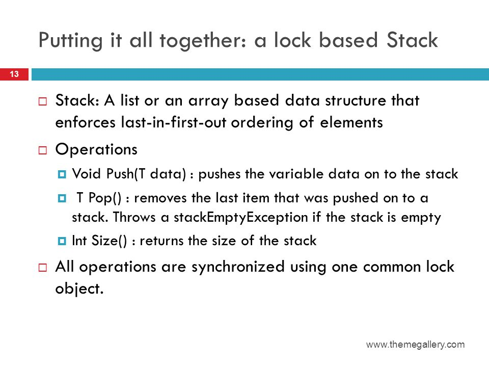 Putting it all together: a lock based Stack